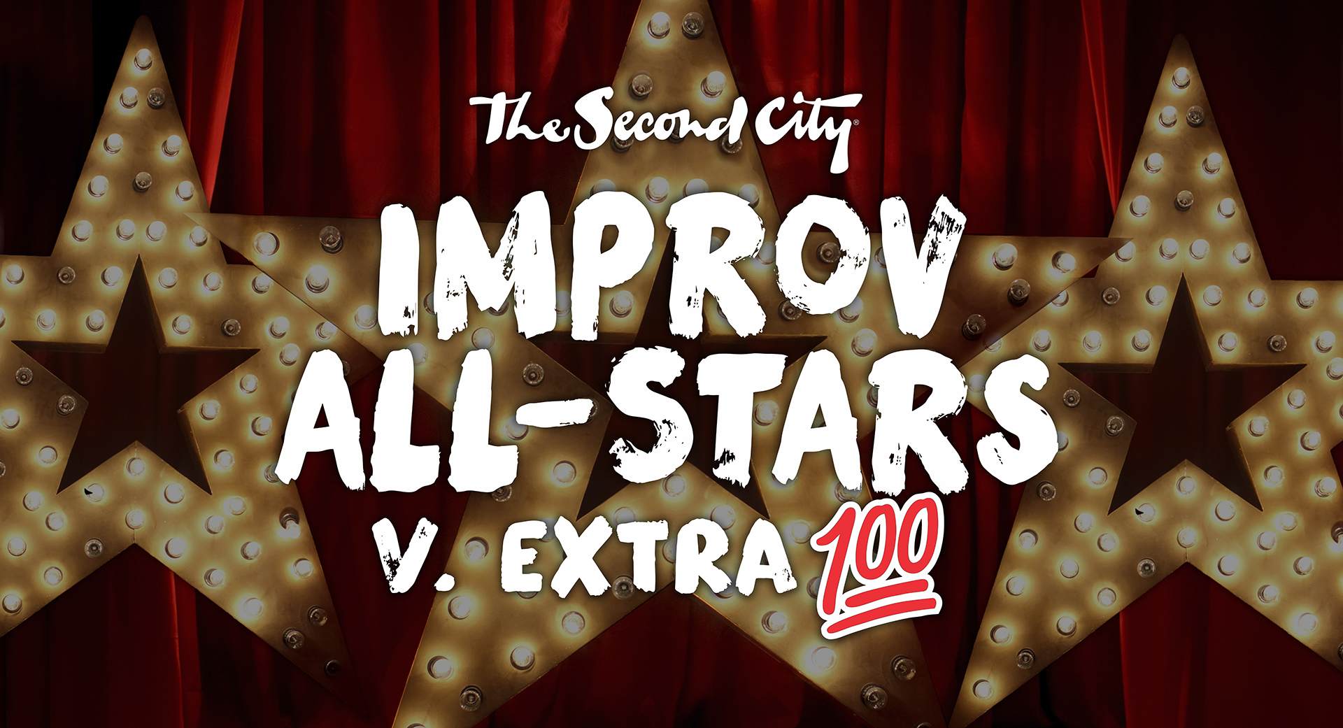 The Second City's Improv All-Stars V. Extra 100