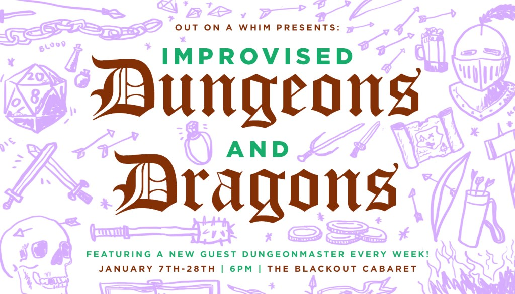 Out On A Whim Presents: Improvised D&D