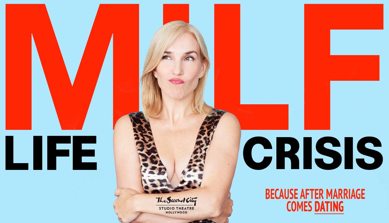 M.I.L.F. Life Crisis