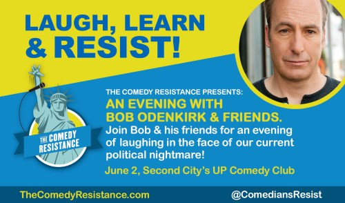 The Comedy Resistance Presents: An Evening with Bob Odenkirk & Friends