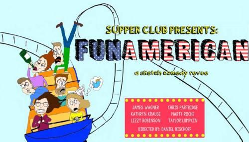 Supper Club Presents: Fun American