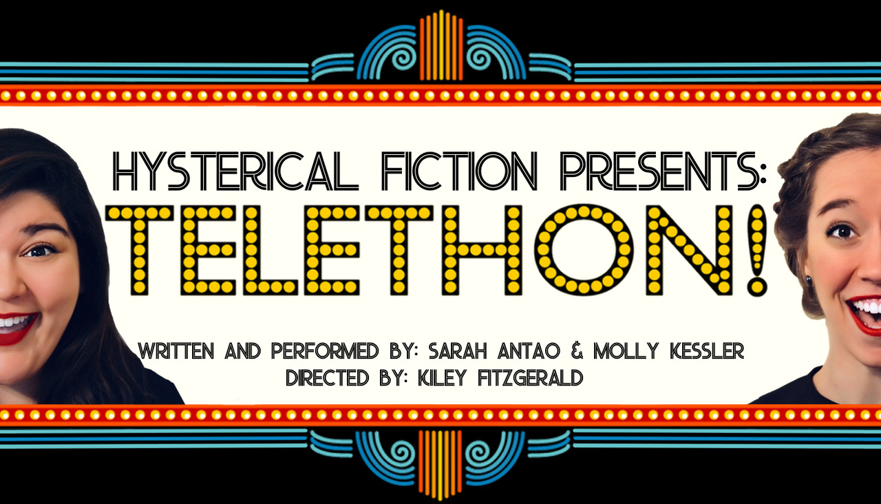 Hysterical Fiction presents: TELETHON!