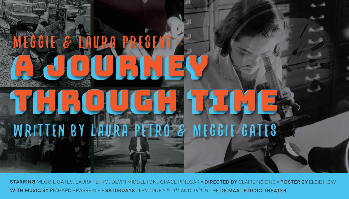 Meggie & Laura Presents: A Journey Through Time