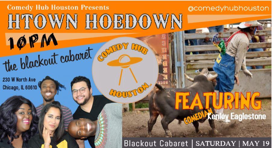 Comedy Hub Houston Presents: HTOWN HOEDOWN