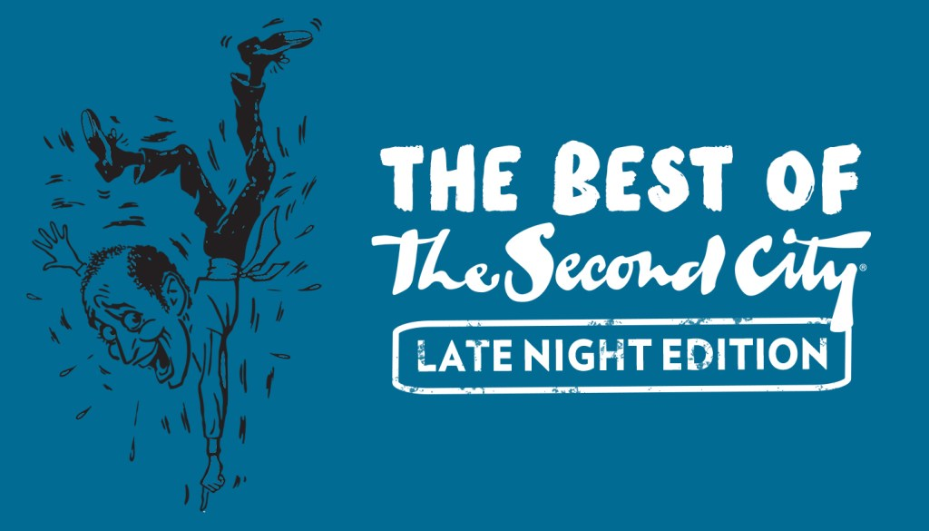 Best Of The Second City: Late Night Edition