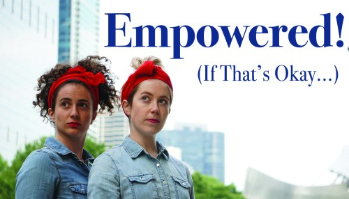 Empowered! (If That's Okay…)