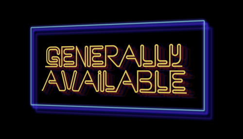 Generally Available