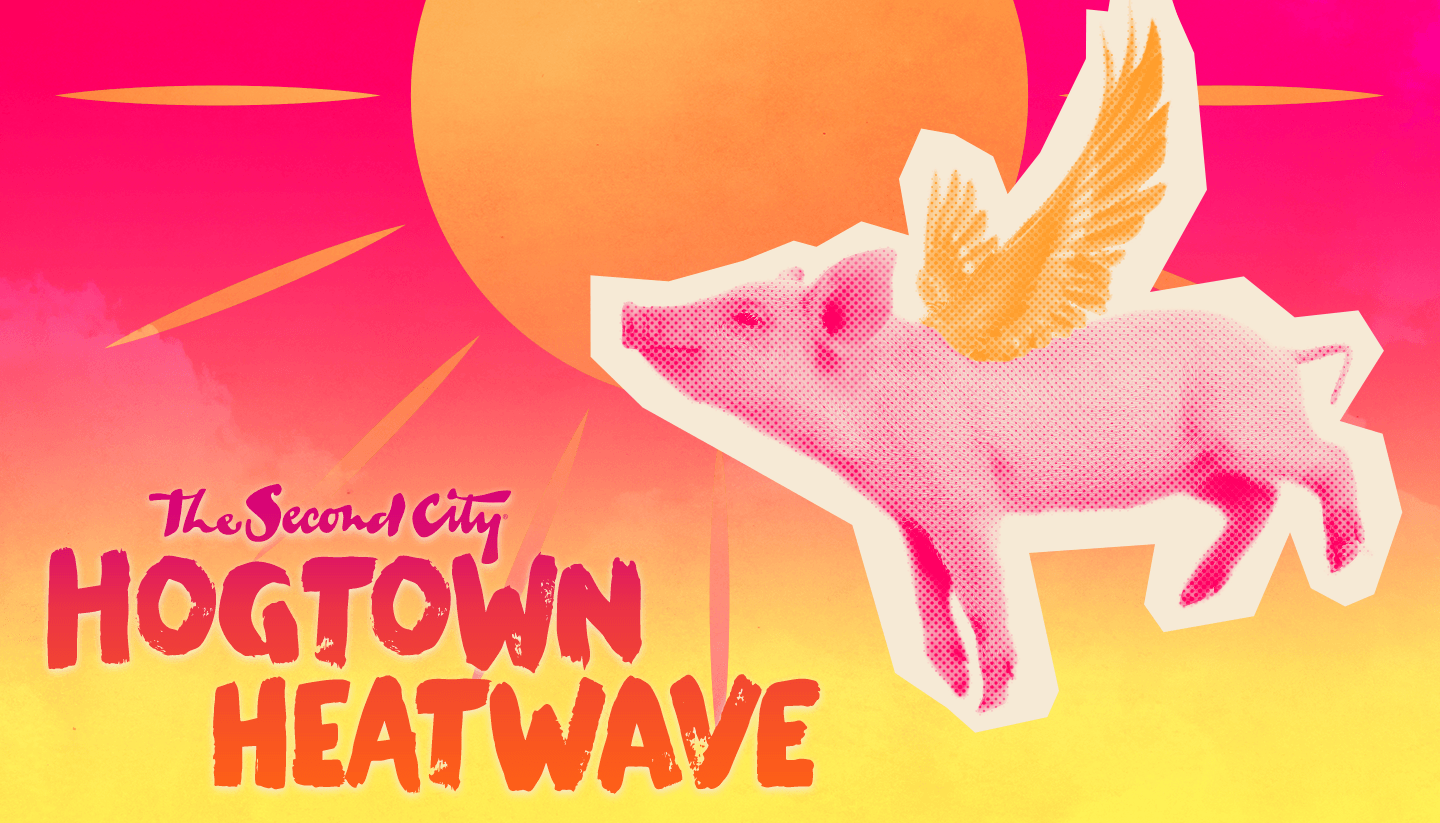 Hogtown Heatwave – The Best of The Second City