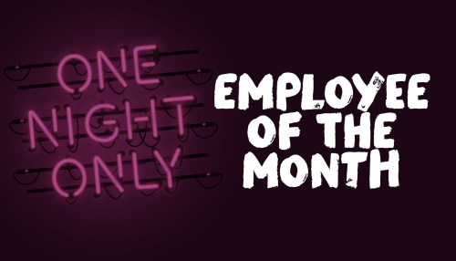 Employee of the Month: A Show About Appreciation