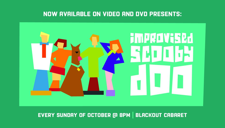 Improvised Scooby Doo