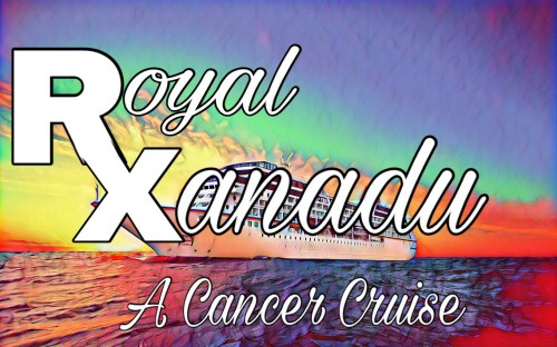 Royal Xanadu: A Cancer Cruise