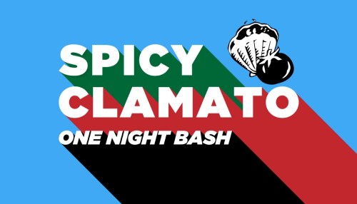 Spicy Clamato One Night Bash