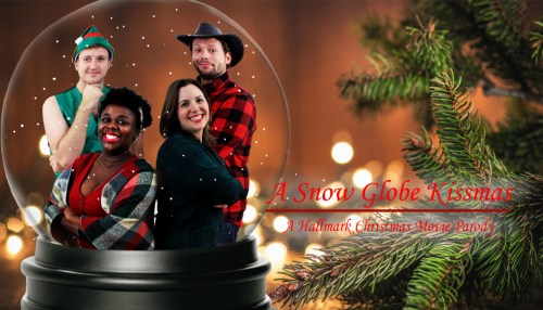 A Snow Globe Kissmas: A Hallmark Christmas Movie Parody