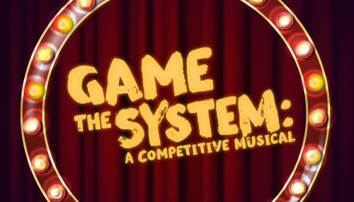 Game The System: A Competitive Musical