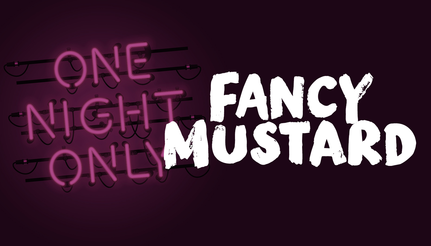 Fancy Mustard Featuring Generally Available & Takeout