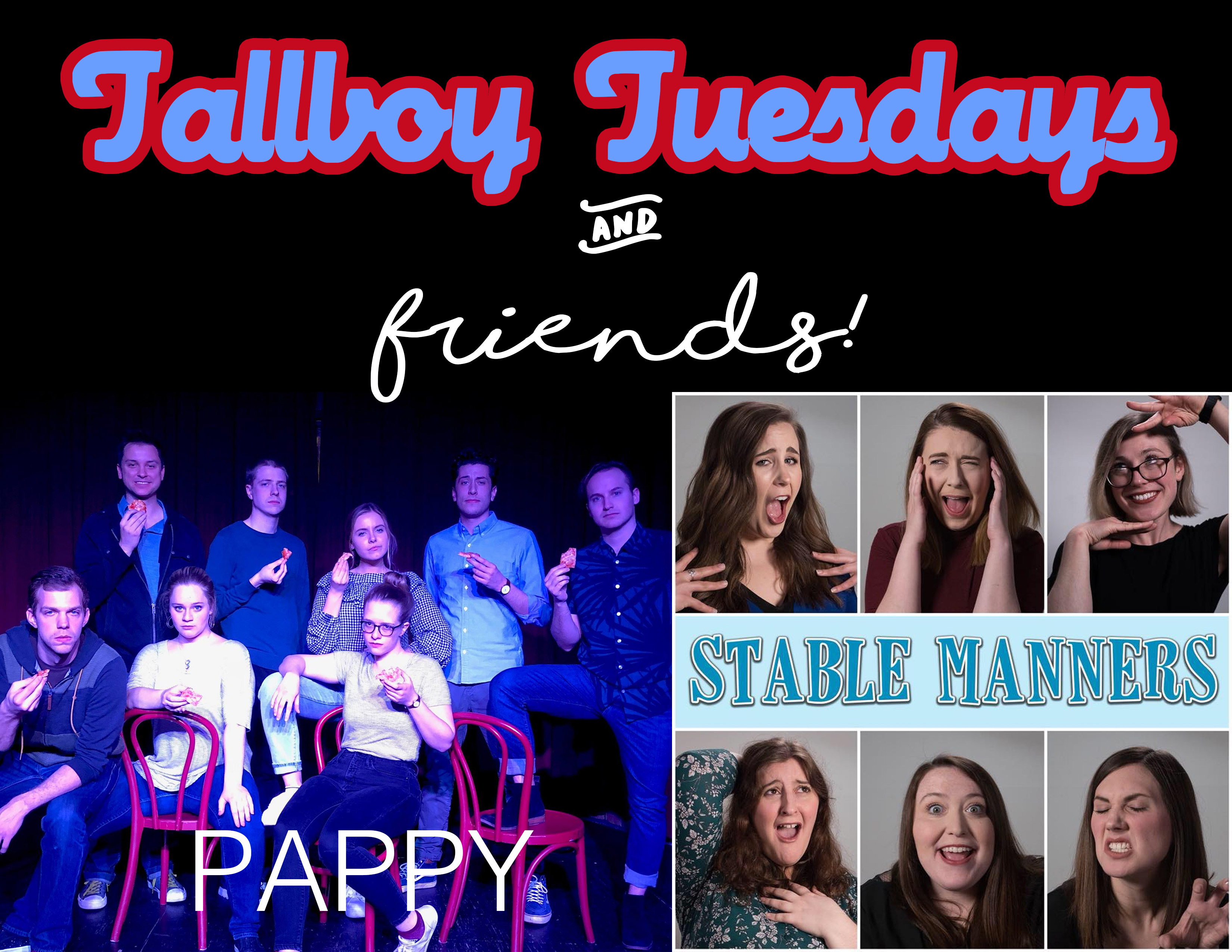 Tallboy Tuesdays and Friends