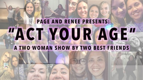 Page and Renee Presents: Act Your Age