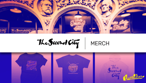 Second City Merch Now Availiable! - The Second City
