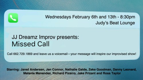 JJ Dreamz Improv presents: Missed Call