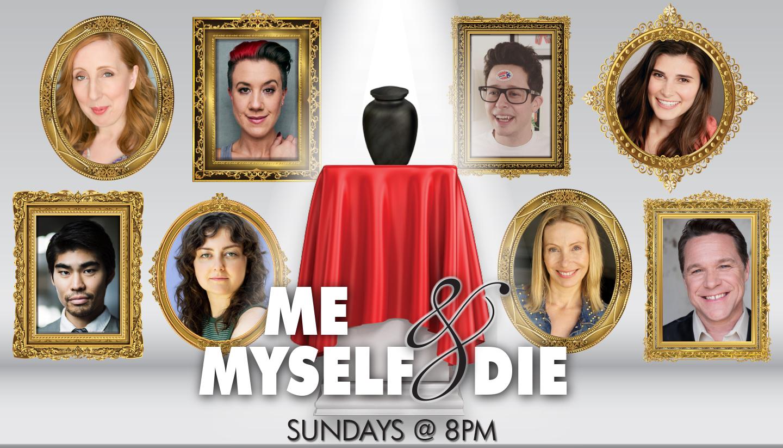Me, Myself, & Die