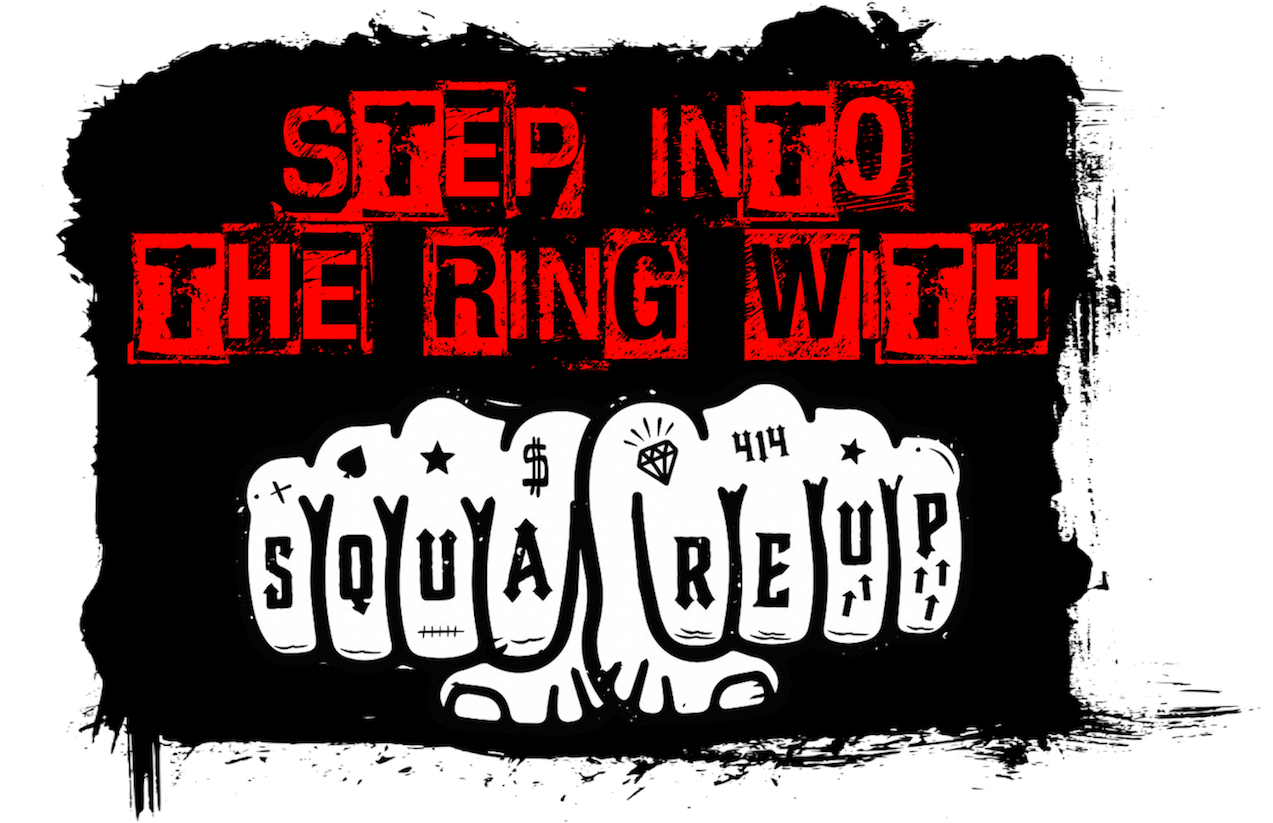 Step Into the Ring with Square Up