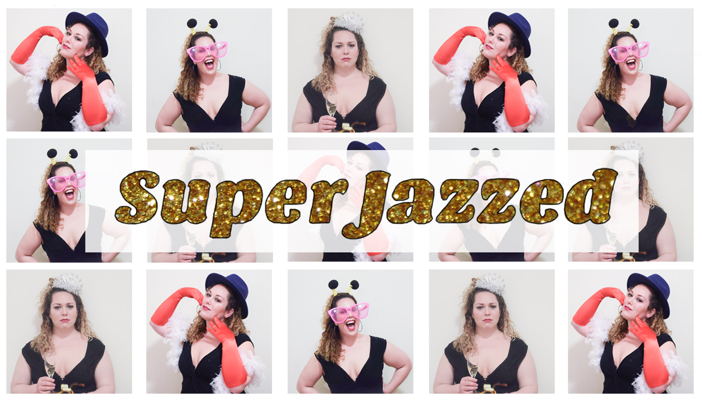 Super Jazzed