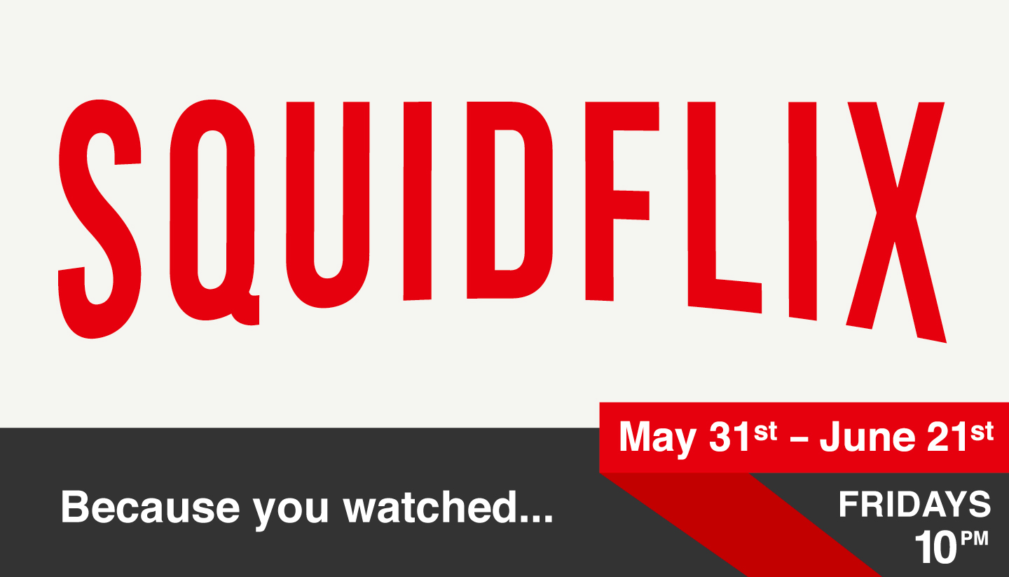 Squidflix: Because You Watched