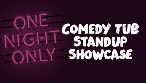Comedy Tub Standup Showcase
