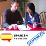 Spanish Obsessed - Spanish podcast