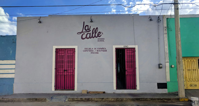 La Calle - Spanish school Merida Mexico