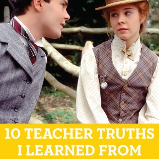 10 Teacher Truths I Learned from Anne of Green Gables