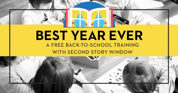 Best Year Ever - A Free Back-to-School Training with Second Story Window