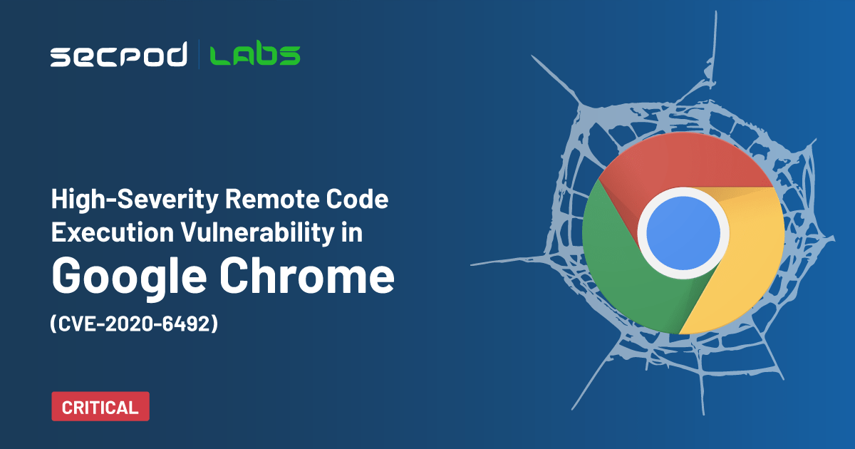High-Severity Remote Code Execution Vulnerability in Google Chrome