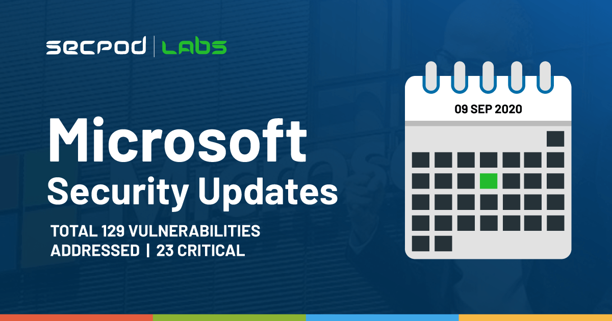 Patch Tuesday: Microsoft Security Bulletin Summary for September 2020