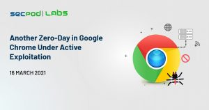 Another Zero-Day in Google Chrome Under Active Exploitation