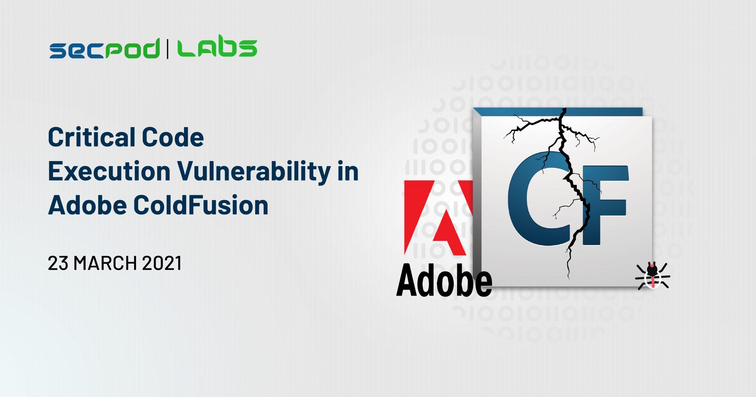 Critical Code Execution Vulnerability in Adobe ColdFusion