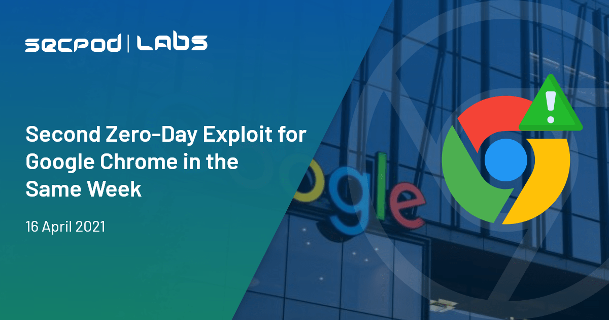 Second Zero-Day Exploit for Google Chrome in the Same Week