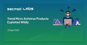 Read more about the article Trend Micro Antivirus Products Exploited Wildly