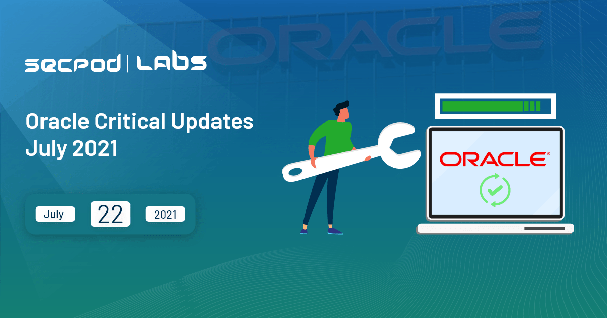 You are currently viewing Oracle Critical Security Updates July 2021