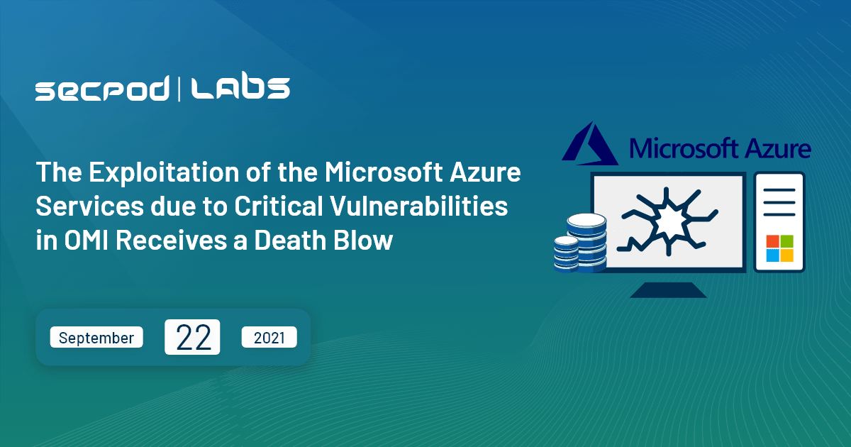 You are currently viewing Microsoft Open Management Infrastructure (OMI) Critical Vulnerabilities Under Active Exploitation – OMIGOD