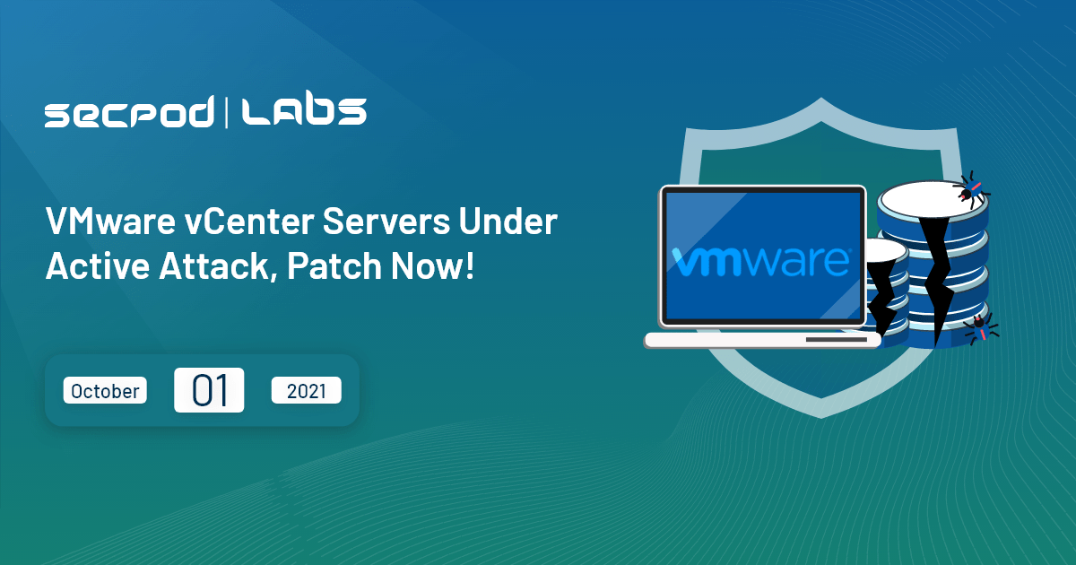 You are currently viewing VMware vCenter Servers Under Active Attack, Patch Now!