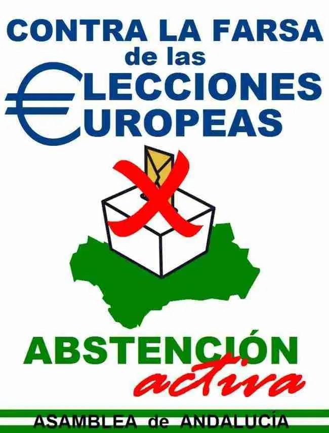 contra la farsa de las elecciones europeas por la abstención activa asamblea de andalucía