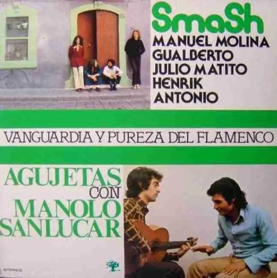 Vanguardia y pureza del flamenco smash agujetas manolo sanlucar portada