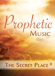 Secret Place Ministries - Prophetic Music