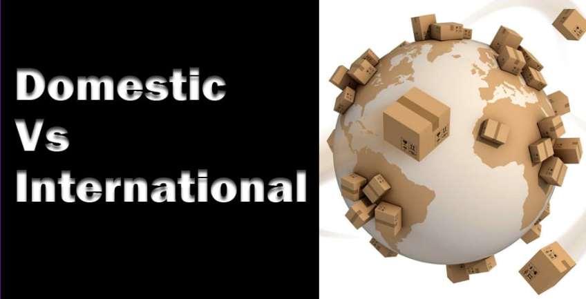 Domestic VS International