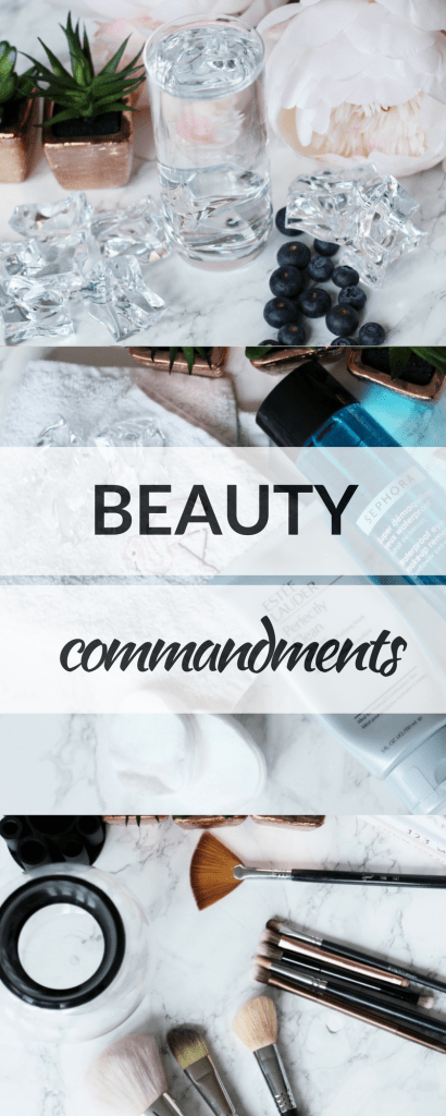 My 10 Beauty Commandments