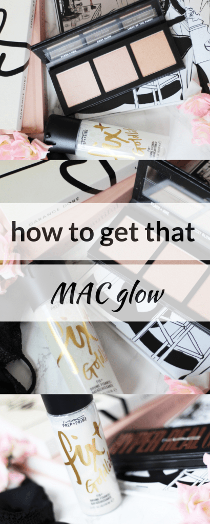 How to Get that MAC Glow ♥