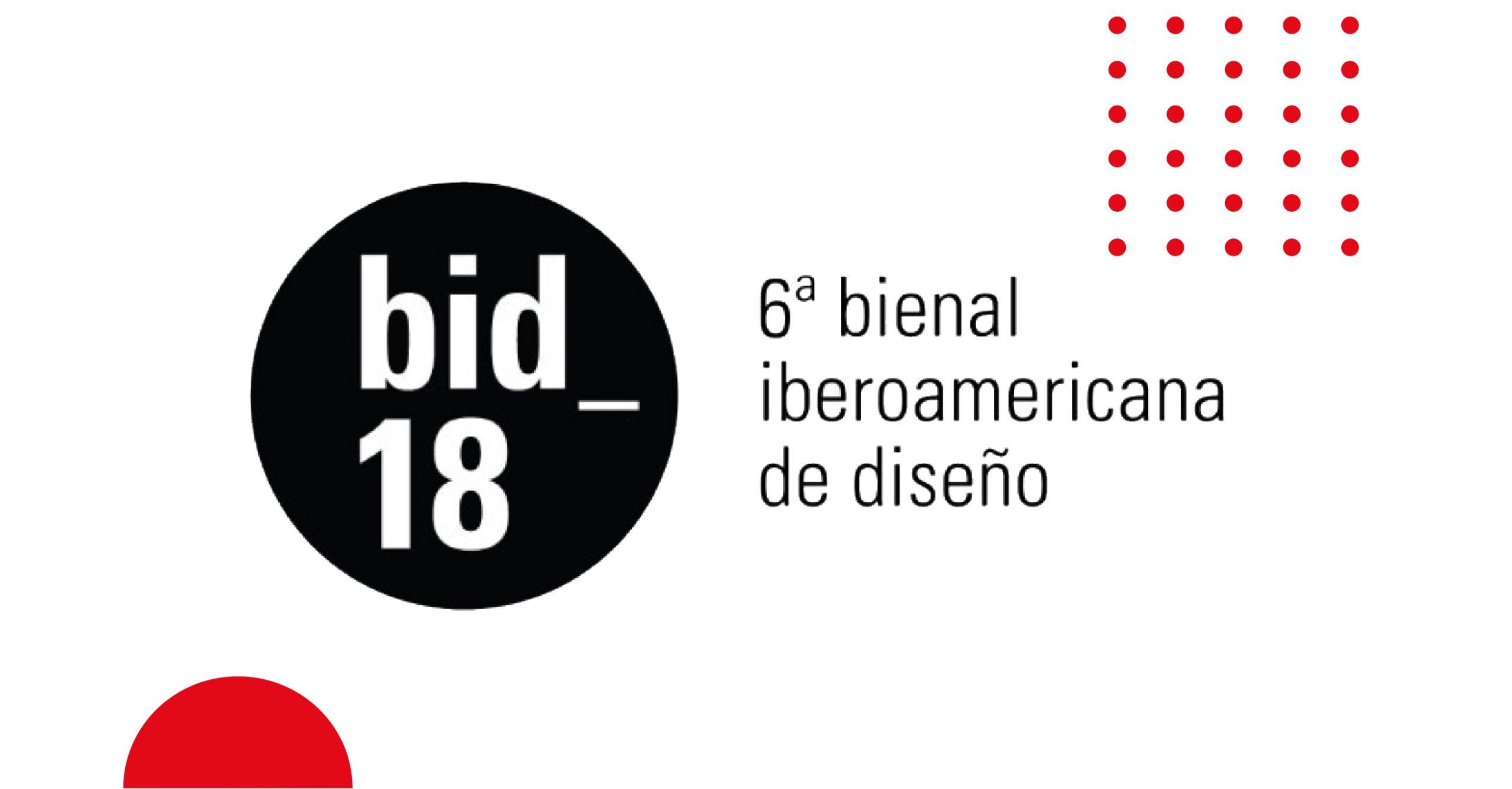 BIENAL IBEROAMERICANA DE DISEÑO 2018