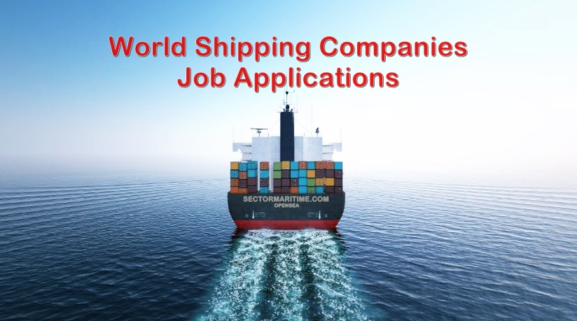 - World Shipping Companies Job Application List - World Shipping Companies Job Application Forms