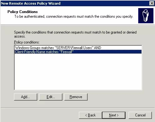 Create a new Remote Access Policy with these policy conditions